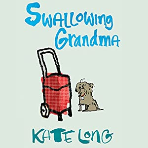 Swallowing Grandma Audiobook