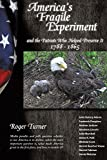 img - for America's Fragile Experiment book / textbook / text book