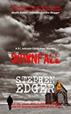 Downfall: A gripping mystery thriller (P.I. Johnson Carmichael Series - Book 4)