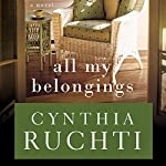 All My Belongings | Cynthia Ruchti