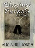 img - for Blessings of Purpose, A Novel book / textbook / text book