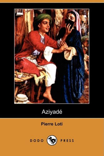 Aziyade (Dodo Press) (French and Spanish Edition)