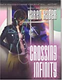 CROSSING INFINITY (1596871377) by Haber, Karen