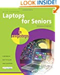 Laptops for Seniors In Easy Steps, Wi...