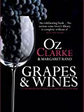 Grapes & Wines: A comprehensive guide to varieties and flavours