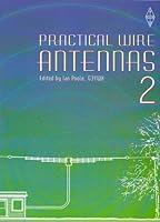 Practical Wire Antennas: v. 2