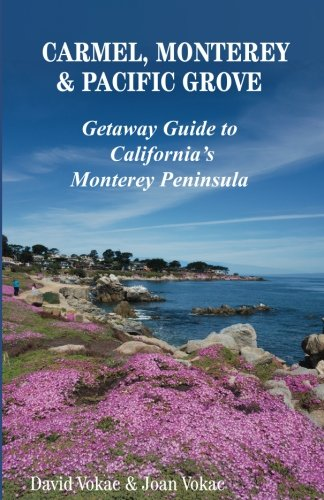 carmel-monterey-pacific-grove-getaway-guide-to-californias-monterey-peninsula