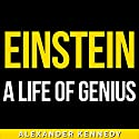 Einstein: A Life of Genius Audiobook by Alexander Kennedy Narrated by Jack Nolan