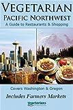 Vegetarian Pacific Northwest