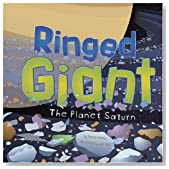 Ringed Giant: The Planet Saturn (Amazing Science: Planets)