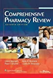 By Leon Shargel, Alan H. Mutnick, Paul F. Souney, Larry N. Swanson: Comprehensive Pharmacy Review Seventh (7th) Edition
