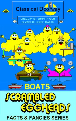 Scrambled Eggheads - Boats (Scrambled Eggheads Facts and Fancies Series Book 3) PDF