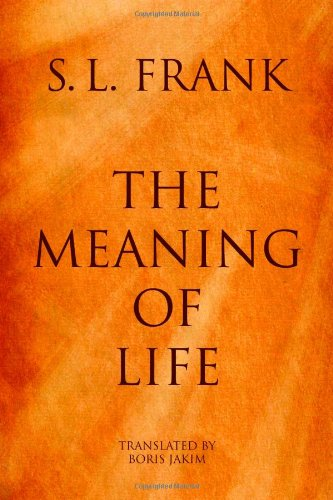 The Meaning of Life, S. L. Frank