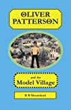 img - for Oliver Patterson and the Model Village book / textbook / text book