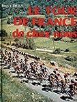 LE TOUR DE FRANCE DE CHEZ NOUS