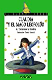 img - for Claudia y el mago Leopoldo/ Claudia and Leopoldo the Wizard (El Duende Verde / the Green Elf) (Spanish Edition) book / textbook / text book