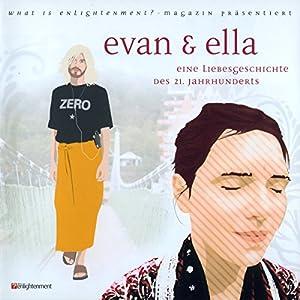 Evan und Ella. Eine Liebesgeschichte des 21. Jahrhunderts Hörbuch