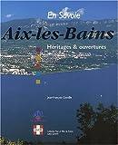 echange, troc Jean-François Connille - Aix-les-Bains. : Héritages & ouvertures