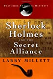 Sherlock Holmes and the Secret Alliance (0670030155) by Millett, Larry