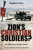 img - for Zion's Christian Soldiers? by Stephen Sizer (October 2008) book / textbook / text book