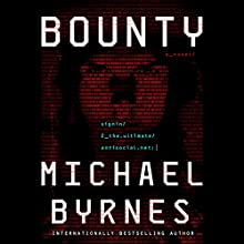 Bounty: A Novel Audiobook by Michael Byrnes Narrated by Mark Bramhall