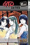 GTO: Great Teacher Onizuka, Vol. 14 (159182138X) by Tohru Fujisawa