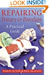 Repairing Pottery and Porcelain: A Pr...