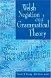 img - for Welsh Negation and Grammatical Theory book / textbook / text book
