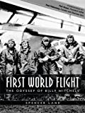 img - for FIRST WORLD FLIGHT - The Odyssey of Billy Mitchell book / textbook / text book