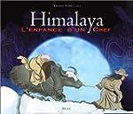 Himalaya. L'enfance d'un chef
