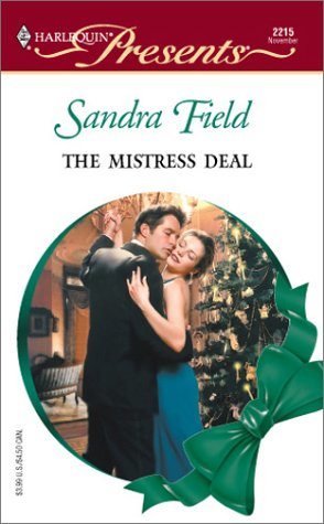 Mistress Deal, SANDRA FIELD
