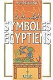 echange, troc René Lachaud - B.A.-BA des symboles égyptiens