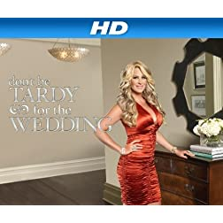 Don't Be Tardy For the Wedding Season 1 [HD]