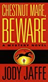 img - for Chestnut Mare, Beware (Natalie Gold Series) book / textbook / text book
