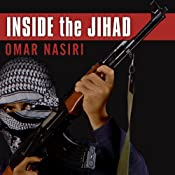 Inside the Jihad: My Life With Al Qaeda, A Spy's Story | [Omar Nasiri]
