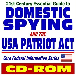 The Patriot Act and the Homeland Security Act of the 21st Century Essay