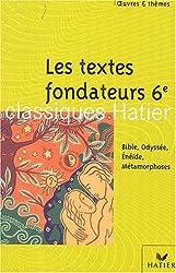 Textes fondateurs 6e, 2002