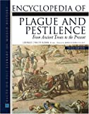 Encyclopedia of Plague and Pestilence (Facts on File Library of World History)