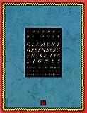echange, troc Thierry de Duve, Clement Greenberg - Clement Greenberg entre les lignes