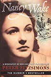 Nancy Wake: A Biography of Our Greatest War Heroine (0732269199) by FitzSimons, Peter
