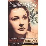 Nancy Wake Biographyby Peter Fitzsimons