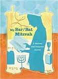 My Bar/Bat Mitzvah: A Memory and Keepsake Journal (081184594X) by Hoffman, Edward