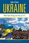 Ukraine: What Went Wrong and How to F...
