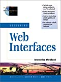 Designing Web Interfaces Interactive Workbook (0130858978) by Rees, Michael