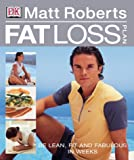 Fat Loss Plan (0751347566) by Roberts, Matt