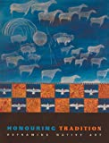 img - for Honouring Tradition: Reframing Native Art book / textbook / text book
