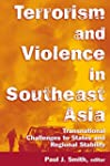 Terrorism and Violence in Southeast A...