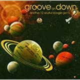 Vol. 2-Groove on Down
