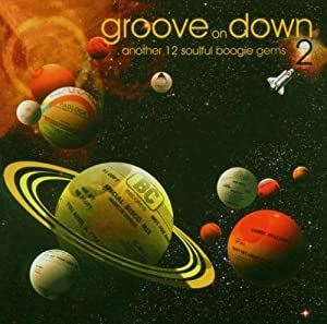 Groove On Down Volume 2