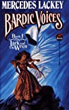 Mercedes Lackey Bardic Voices: Lark and the Wren